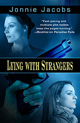 Lying With Strangers by Jonnie Jacobs