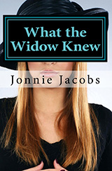 jonnie jacobs What the Widow Knew book cover